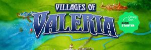 [Kickstarter] Villages of Valeria – Construire ou produire, il faut choisir !