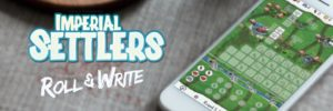 Imperial Settlers Roll & Write sur iOS – Roll and Tapote ton écran !